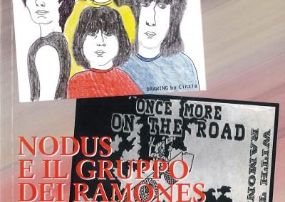 Nodus e il gruppo dei Ramones