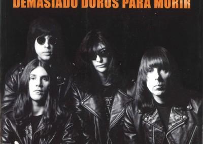 Los Ramones – Demasiado duros para morir