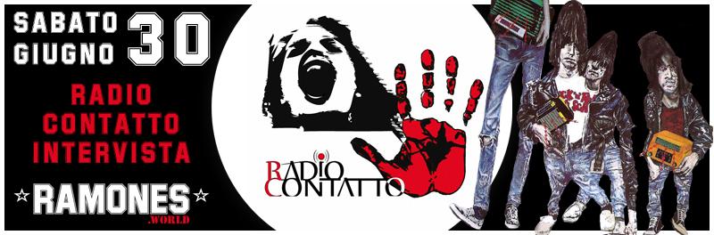 Venerdì 30/6 Radio Contatto intervista Ramones.world