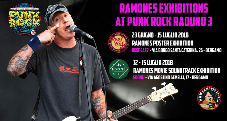 "12 luglio: ""Ramones movie soundtrack exhibition"""